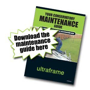 Ultraframe Conservatory Maintenance Guide